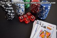 $1 WSOP Entry for the Richest Poker Tournament Ever