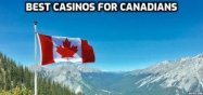 best casinos Canadian players