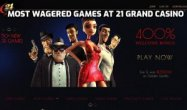 Most Wagered games at 21 Grand Casino