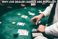 why live dealer Casinos are so popular?